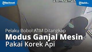 Nasib Pelaku Ganjal ATM di Banjarsari Bermodal Korek Api, Terancam 4 Tahun Penjara