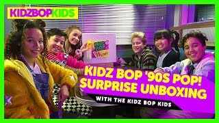 KIDZ BOP '90s Pop! Surprise Unboxing with The KIDZ BOP Kids