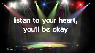 LISTEN TO YOUR HEART - (Lyrics)
