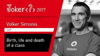 Volker Simonis — Birth, life and death of a class