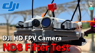 DJI HD-FPV Camera - Caddx ND8 Filter Test