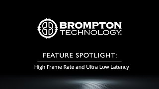 Feature Spotlight: High Frame Rate and Ultra Low Latency