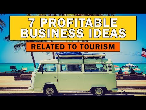 , title : '7 Profitable Business Ideas Related to Tourism