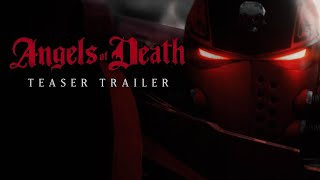 Angels of Death Teaser Trailer