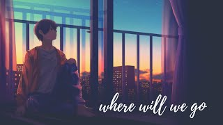 Grant - Where Will We Go