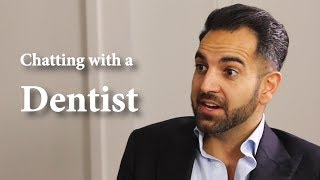 Chatting with a Dentist