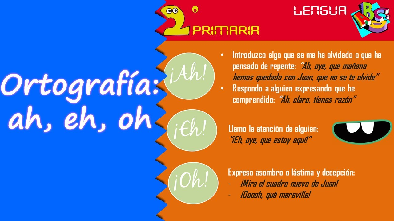 Lengua, 2º. Aprendo a escribir. Ortografía: ah, eh, oh