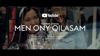 Ғаділбек Жаңай - Мен оны ойласам | Gadilbek Zhanay - Men ony oilasam
