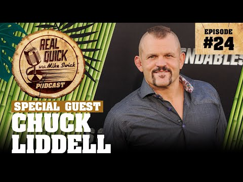 EP #24: Chuck Liddell – The Real Quick With Mike Swick Podcast