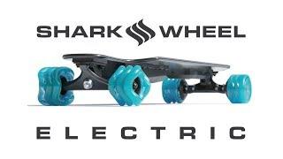Shark Wheel Electric Skateboard Kickstarter
