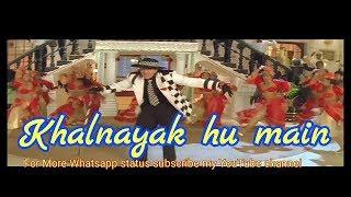 Khalnayak Song Whatsapp Status Mp3