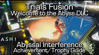 Trials Fusion - Abyssal Interference Achievement/Trophy Guide - Welcome to the Abyss DLC