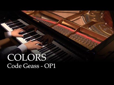 COLORS - Code Geass OP1 [piano]