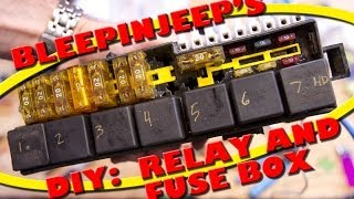 BleepinJeep's DIY:  Relay and Fuse Box
