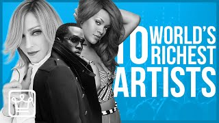 Top 10 RICHEST Artists in the World