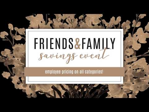 Friends & Family Event - 2018
