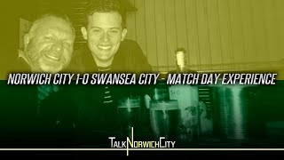 NORWICH 1-0 SWANSEA - MATCH DAY EXPERIENCE