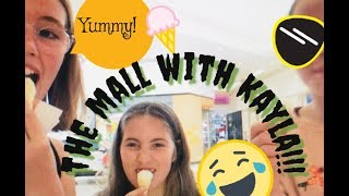 Mtube~The mall with Kayla!