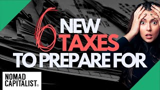 Six New Taxes to Prepare For