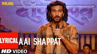 LYRICAL: Aai Shappat | MALAAL | Sharmin Segal | Meezaan
