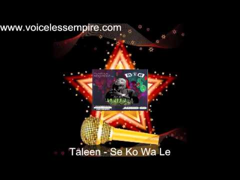 Taleen - Se Ko Wa Le