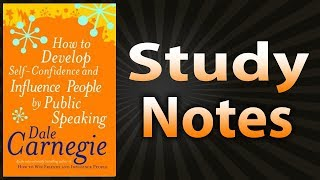 How to Develop Self-Confidence & Influence People by Public Speaking - Dale Carnegie