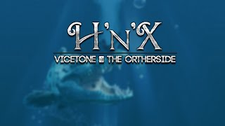 Vicetone - The Otherside ( Remix by H'n'X )