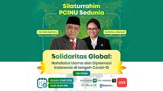 VIDEO: Live Silaturrahim PCINU Sedunia 'Solidaritas Global': Nahdlatul Ulama dan Diplomasi Indonesia