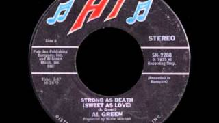 Al Green - Strong as Death (Sweet as Love) - 1975