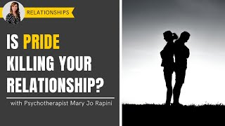 Is Pride Killing Your Relationship?