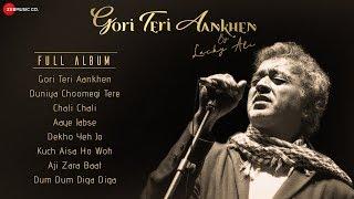 Gori Teri Aankhen Kahe - Full Album | Lucky Ali | Kavita
