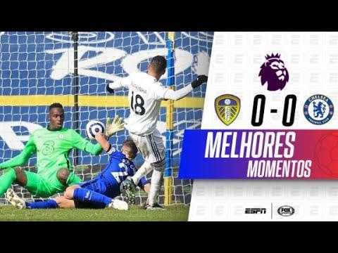 SÓ DEFESAÇA E GOLEIROS INSPIRADOS! Melhores momentos de Leeds United 0x0 Chelsea na Premier League