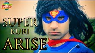 Super Kuri Arise   Rahim Pardesi