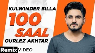 100 Saal (Dhol Mix) | Zakhmi | Kulwinder Billa | Gurlez Akhtar | Latest Punjabi Songs 2020