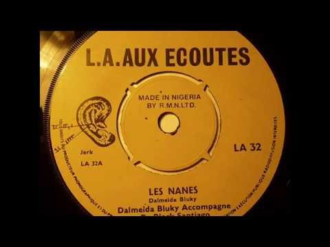 d'Almeida Blucky et Les Black Santiago De Cotonou - Les Nanes