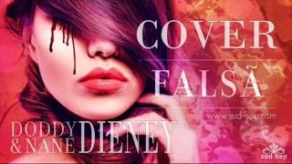 DODDY & NANE - FALSĂ  [DIENEY - COVER]