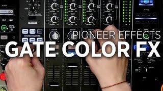 DJM-900NXS2 Effects Tutorial: Gate Color FX