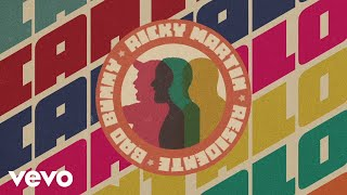 Ricky Martin, Residente, Bad Bunny   Cántalo (Audio)