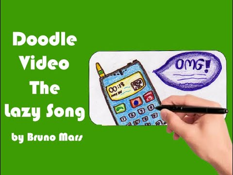 Bruno Mars - The Lazy Song (doodle music video)