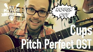 How to play Cups on Guitar - Anna Kendrick (Pitch Perfect OST) Guitar Tutorial Lesson   Chords