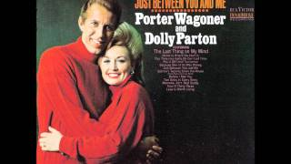 Dolly Parton & Porter Wagoner 04 - Just Between You & Me