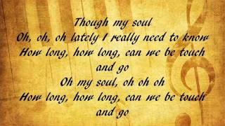 Touch and Go - Ed sheeran (lyrics)