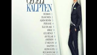 Mustafa Ceceli - Kalpten (2014) Albümü - Full Dinle Tek Parça