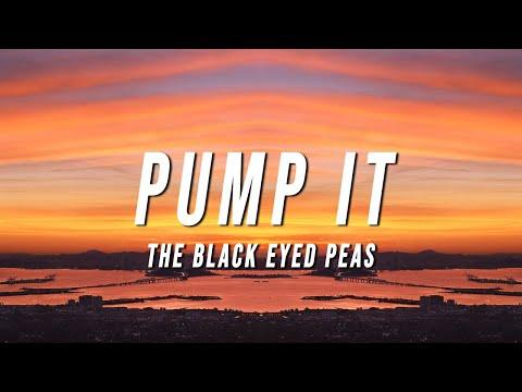 Black Eyed Peas - Pump It (Lyrics)
