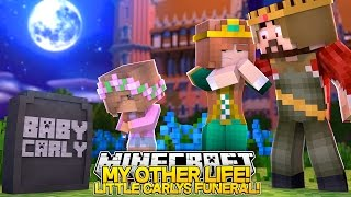 My Other Life #17 (The Funeral)-MOM AND DAD SAY GOODBYE TO LITTLE CARLY!!