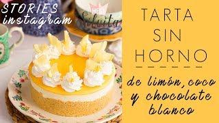 Tarta de limón, coco y chocolate blanco - Receta Instagram - MegaSilvita*Tienda y Blog*