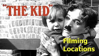 The Kid 1921 ( filming location) Charlie Chaplin
