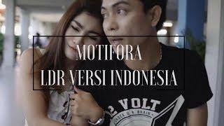 Motifora - LDR Versi Indonesia