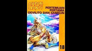 Kisah Tapak Sakti I seri 18 - Pertemuan Pertama Devilito dan Samsun