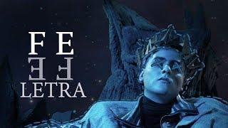 DrefQuila   Fe 🤴 LETRA